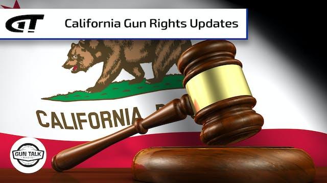 Gun Rights Updates from California