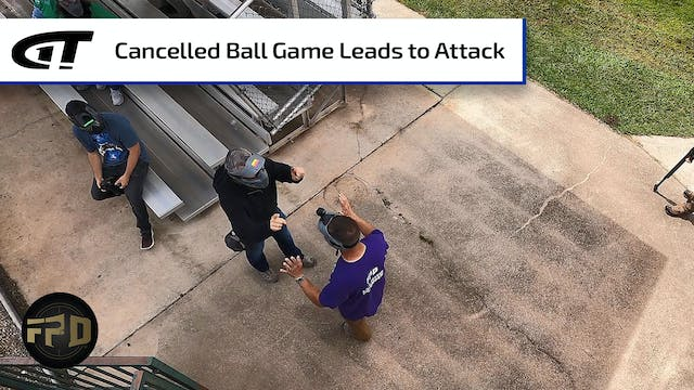 Cancelled Baseball Game Leads to Attack