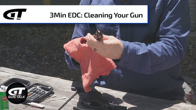 Cleaning Your Every Day Carry Gun