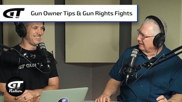 New Gun Owner Tips; Updates on the Gu...