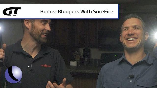 On the Set: Bloopers with SureFire  Bonus