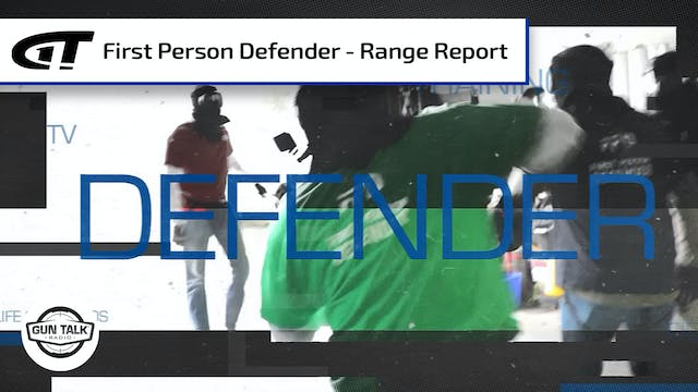 First Person Defender Range Report