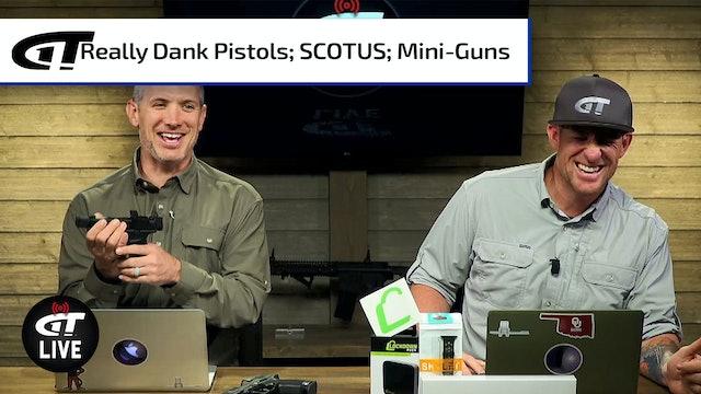 U.S. Supreme Court Takes Gun Rights Case; Mini Guns & Gators