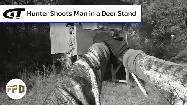 Hunter Shoots Man in a Deer Stand