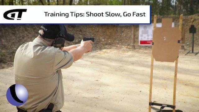 Shoot Slow, Go Fast - Gun Training at the Range