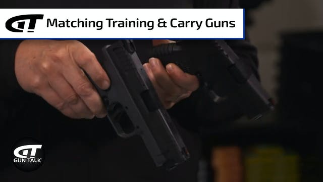 Gun 101: Matching Guns for Training &...