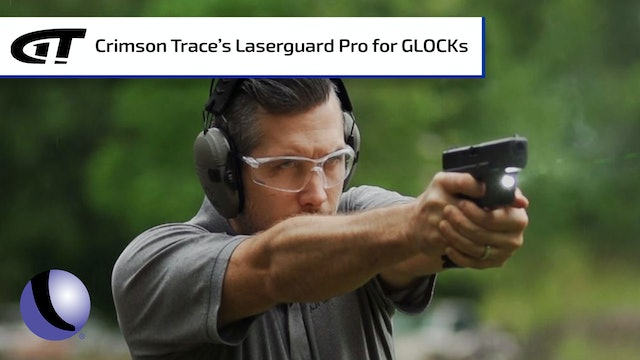 Crimson Trace Laserguard Pro for GLOCKs