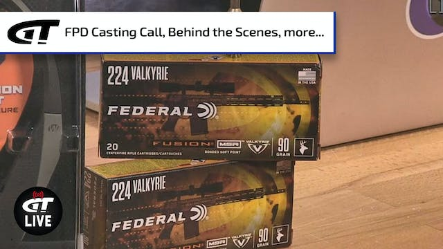 The Power of .22 Caliber, FPD Casting...
