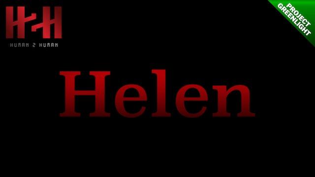 Helen, Official Project Greenlight Teaser #1
