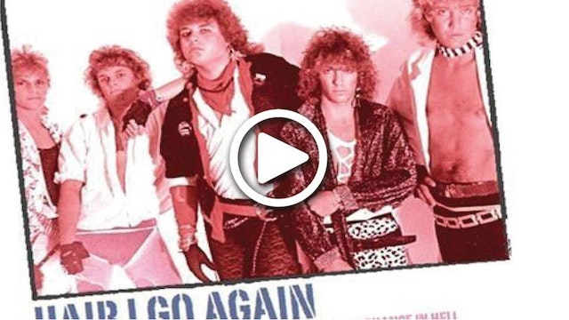 Hair I Go Again Teaser Trailer