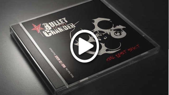 Bullet In The Chamber  - #OneLastShot...