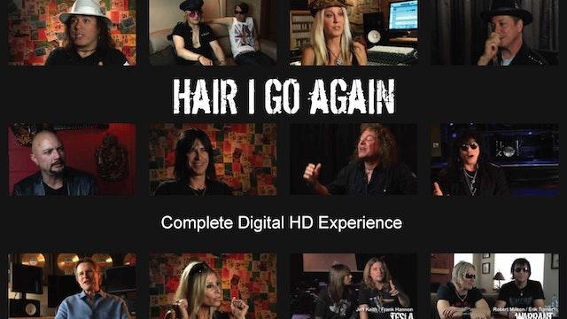 Hair I Go Again Complete Digital HD Experience
