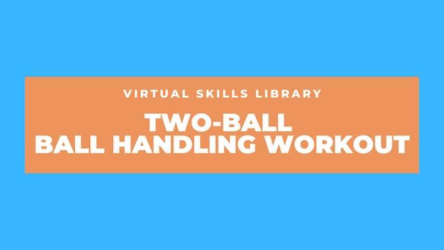 Two-Ball Ball Handling Workout