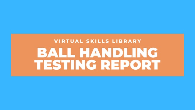 8-Week Ball Handling Course Testing Report