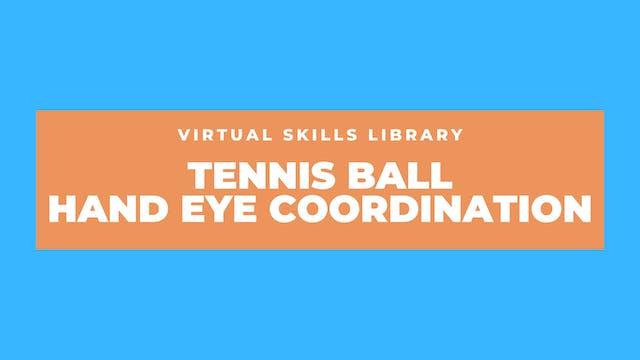 Tennis Ball Hand Eye Coordination