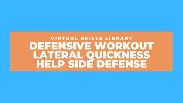 Defensive Workout: Lateral Quickness ...