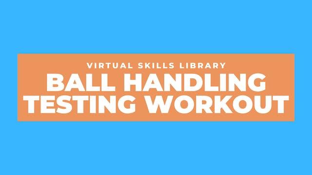 8-Week Ball Handling Course Testing Workout