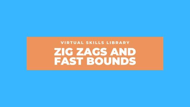 Zig Zag and Fast Bound Drills (One Ball)