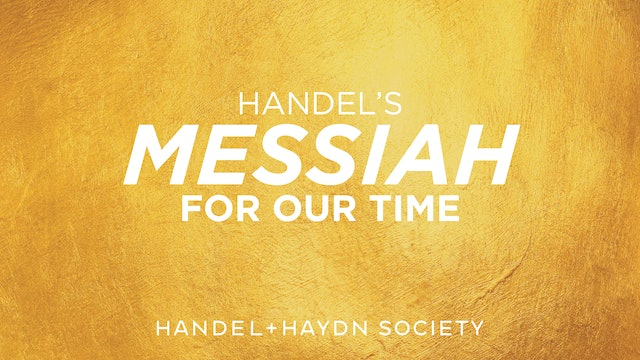 Handel's Messiah for Our Time (2020)