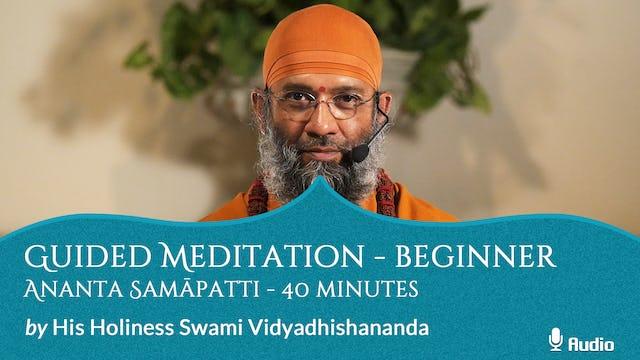 Guided Meditation - Beginner - Ananta Samāpatti - 40 minutes - Free