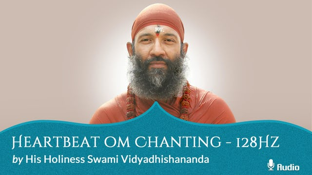 Heartbeat Oṃ Chanting - 128Hz - Free