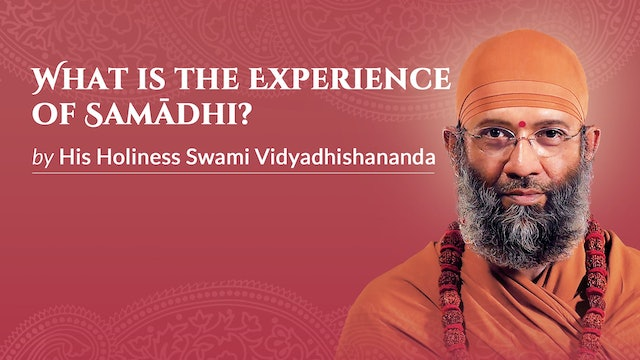 What is the Experience of Samādhi?