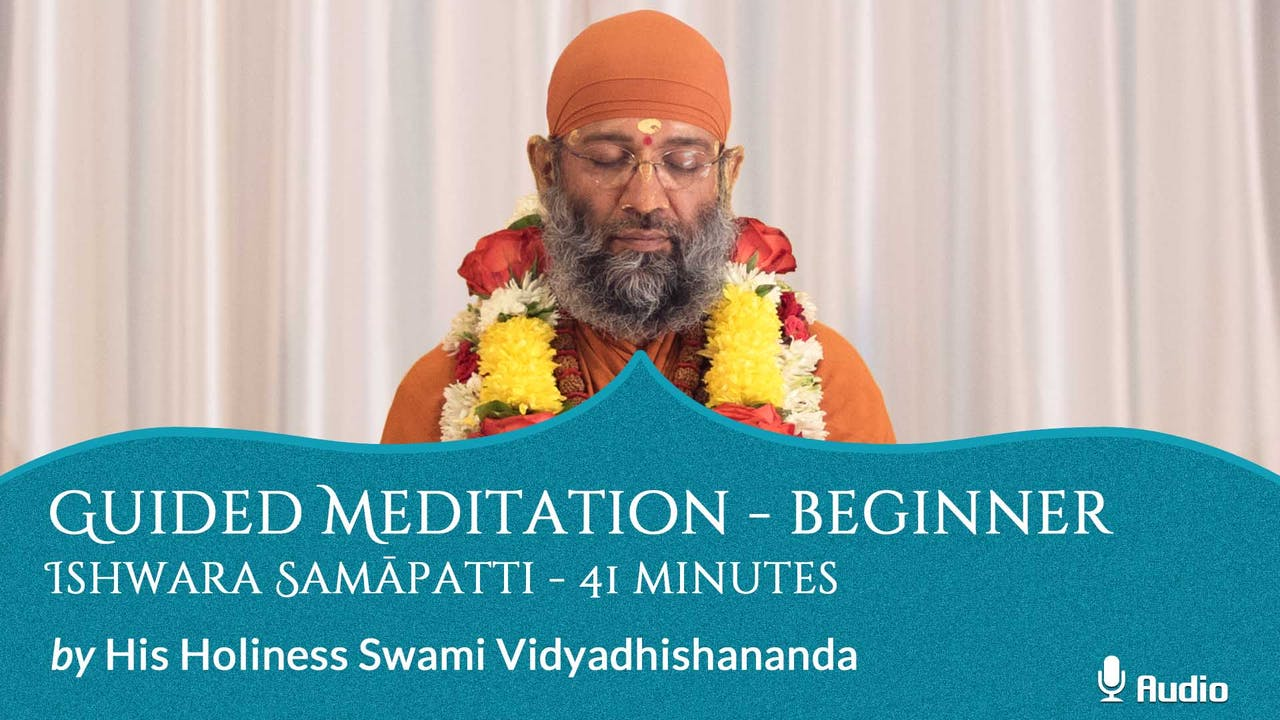 Guided Meditation - Beginner - Ishwara Samāpatti - 41 minutes