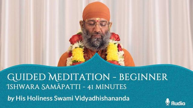 Guided Meditation - Beginner - Ishwara Samāpatti - 41 minutes