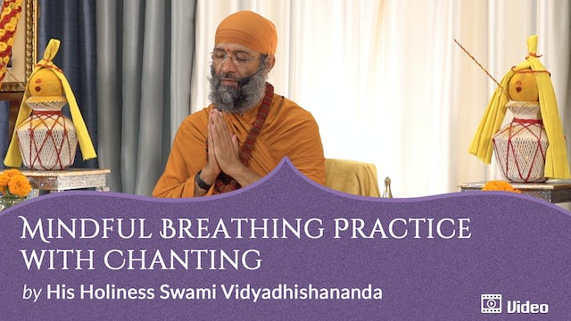 Meditation with a Special Devotion to God - 2. Mindful Breathing Practice with Chanting -- Guided Practice