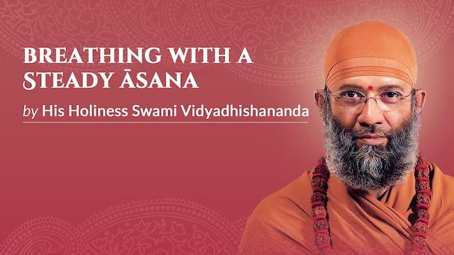 Breathing with a Steady Āsana