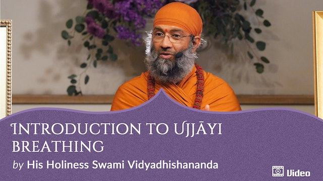 Practice of Ujjāyi Breathing - 1. Introduction to Ujjāyi Breathing  -- Discourse & Guided Practice