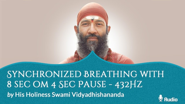 Synchronized Breathing with 8 Sec Oṃ 4 Sec Pause