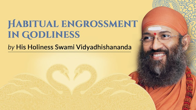 Habitual Engrossment in Godliness