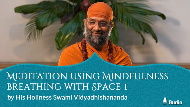 Meditation using Mindfulness Breathing with Space 1 - Free
