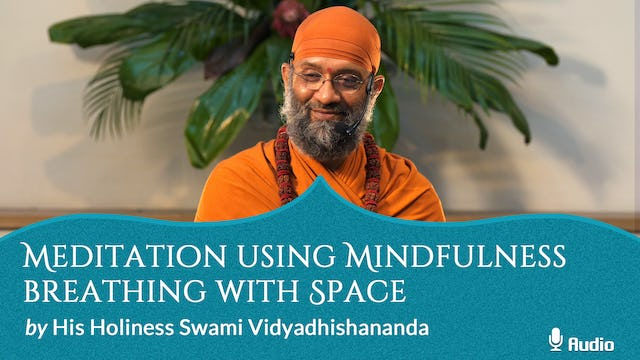 Meditation using Mindfulness Breathing with Space