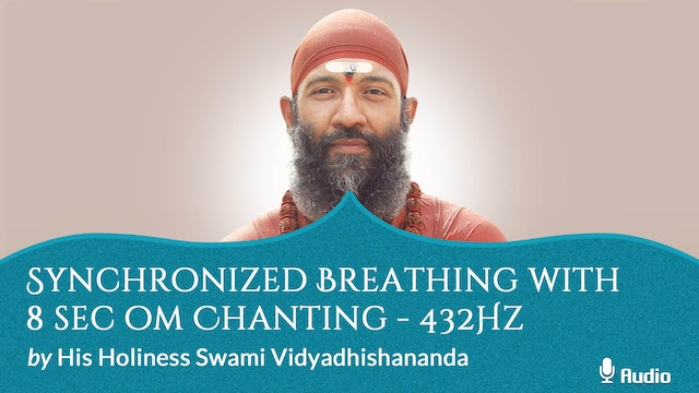 Synchronized Breathing with 8 Sec Om Chanting