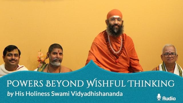 Powers Beyond Wishful Thinking