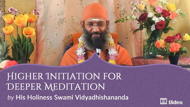 Higher Initiation for Deeper Meditation