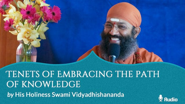 Tenets of Embracing the Path of Knowl...