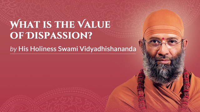 What is the Value of Dispassion?