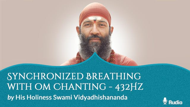 Synchronized Breathing with Oṃ Chanti...