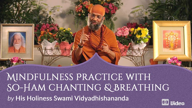 Mindfulness Practice with So-haṃ Chanting and Breathing