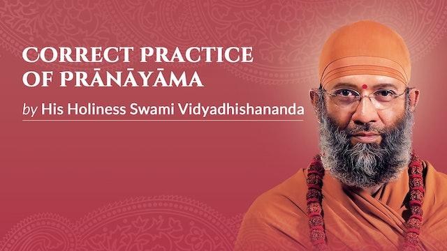 Correct Practice of Prāṇāyāma