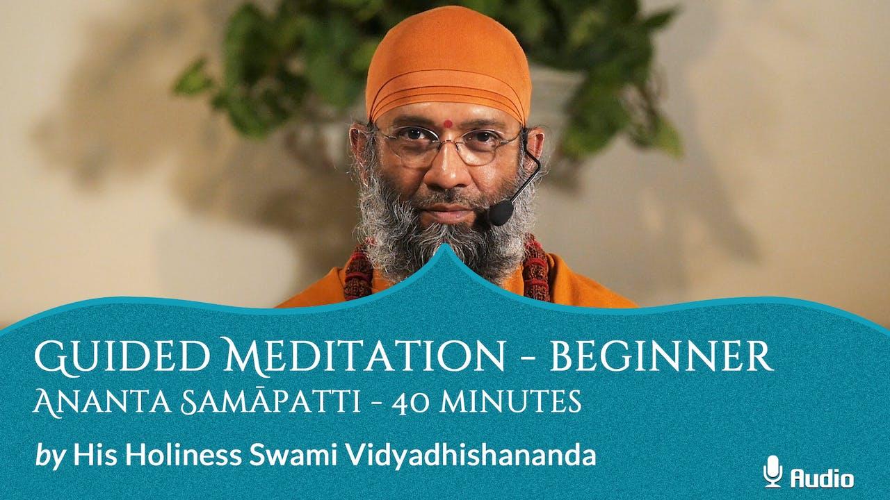 Guided Meditation - Beginner - Ananta Samāpatti - 40 minutes