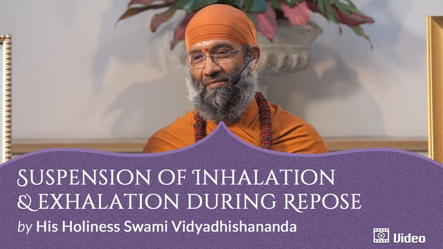Breathing with Awareness of Emptiness - 3. Suspension of Inhalation and Exhalation during Repose -- Discourse