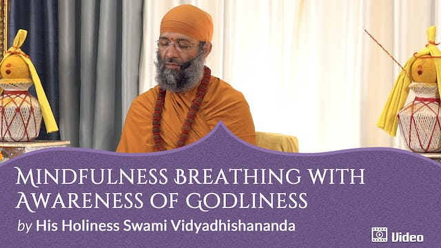 Mindfulness Breathing with Awareness of Godliness