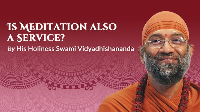 Is Meditation also a Service?