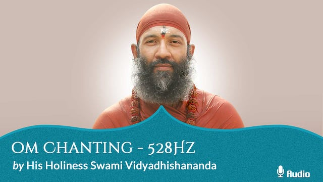 Oṃ Chanting at 528Hz - 30 minutes - Free