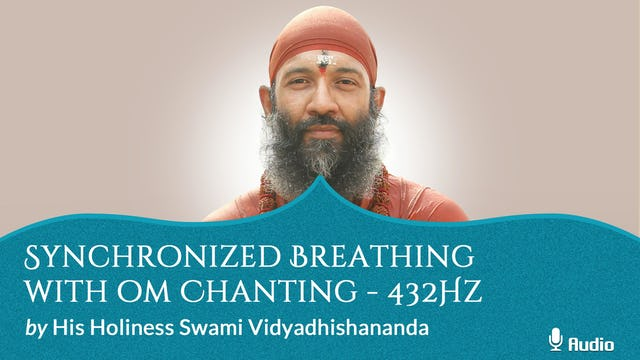 Synchronized Breathing with Oṃ Chanting - 30 minutes - Free
