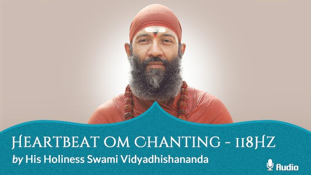 Heartbeat Oṃ Chanting - 118Hz - Free